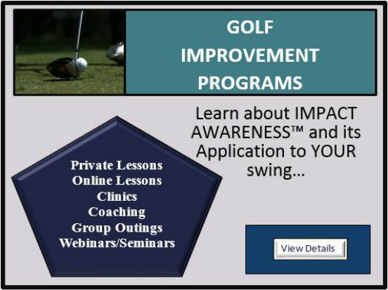 IMPACT AWARE™ Golf Introductory Golf Clinic Schedule
